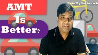 AMT is Better ? 5 Reasons to Buy AMT Cars| Automated Manual Transmission Cars- Few Myths