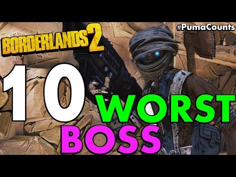 Top 10 Worst and Hardest Bosses and Raid Bosses in Borderlands 2 #PumaCounts