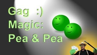 GAG: Tutorial Truco de Magia: Dos Guisantes REVELADO ( Magic Trick Tutorial: Two Peas EXPLAINED)