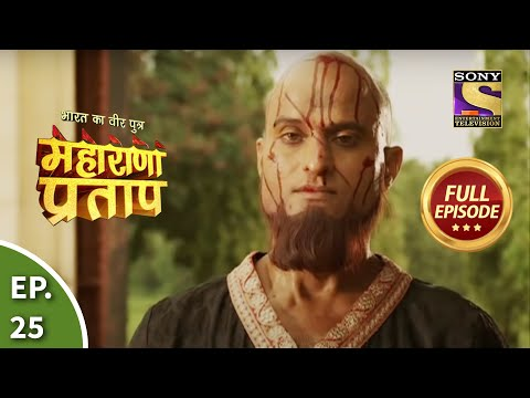 Bharat Ka Veer Putra - Maharana Pratap - Episode 25 - 8th July...