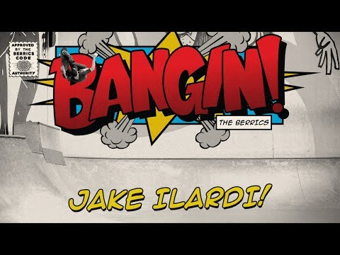 Jake Ilardi - Bangin!
