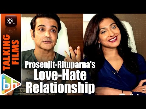 Prosenjit Chatterjee | Rituparna Sengupta OPEN UP About Their Love-Hate Relationship