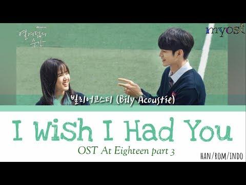 Download  빌리어코스티 Bily Acoustie – 네가 있으면 좋겠어 I Wish I Had You s At Eighteen OST Part 3 han/rom/indo Gratis, download lagu terbaru