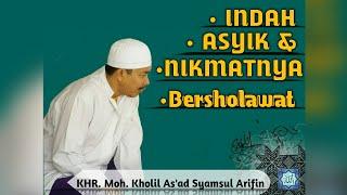 Download Lagu Indah, Asyik & Nikmatnya Bersholawat bersama KHR. Moh. Kholil As'ad Syamsul Arifin Gratis STAFABAND