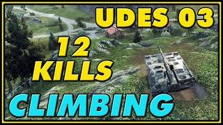 World of Tanks  Climbing  UDES 03  12 Kills  7K Da