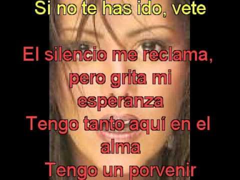 Alejandra Guzman - Si No Te Has Ido Vete