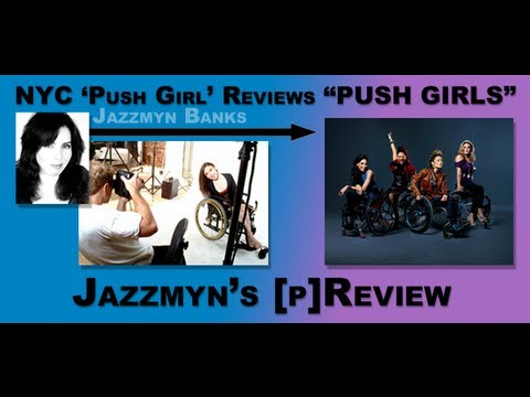 NYC 'Push Girl' does [p]Review of