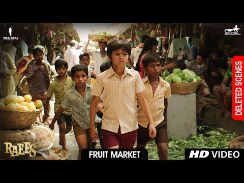 Raees | Fruit Market | Deleted Scene | Shah Rukh Khan, Mahira Khan, Nawazuddin Sidiqqui thumbnail