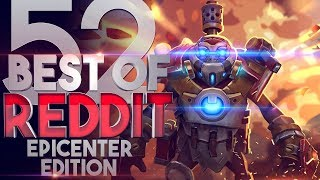 Dota 2 Best Moments of Reddit - Ep. 52 [Special EPICENTER MAJOR 2019 Version]