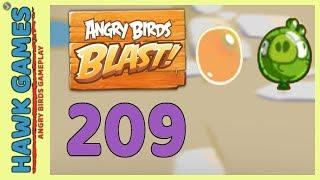 Angry Birds Blast Level 209 Hard - 3 Stars Walkthrough, No Boosters