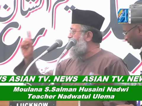 Hazrath Moulana Syed Salman Husaini Nadwi Report By Mr.roomi Siddiqui Senior Reporter Asian Tv. News video