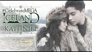Celebrate MEGA Iceland with Kathniel