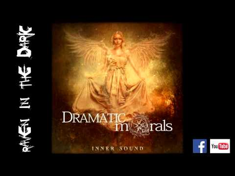 Dramatic Morals - Raven In The Dark