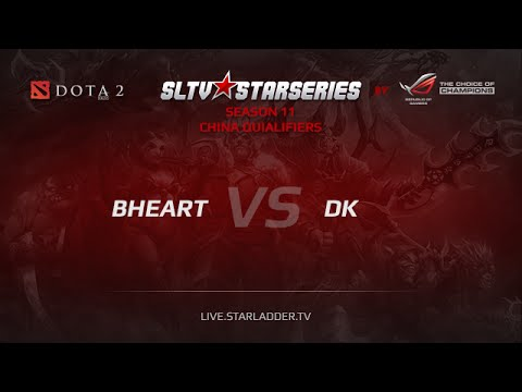BHeart -vs- DK, Starladder Season XI China Pre-Qualifier, Day 2, game 1