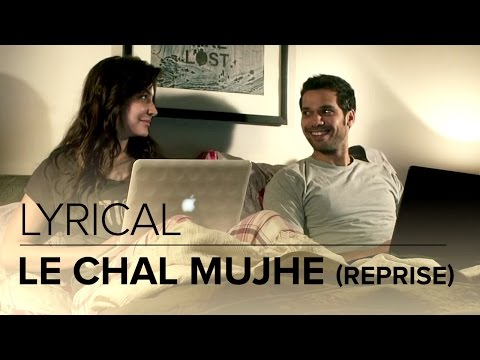 Le Chal Mujhe (Reprise) | Full Lyrical Song | NH10