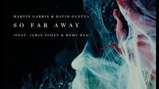 Martin Garrix & David Guetta - So Far Away (feat. Jamie Scott & Romy Dya) (Ethan Ibahri Remake)