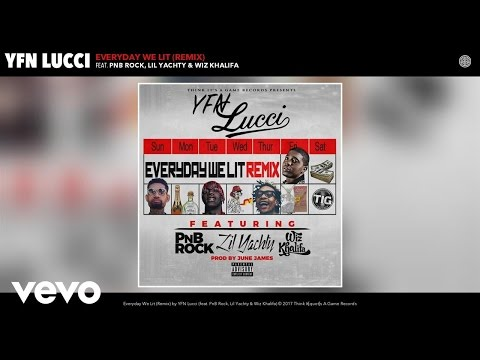 download lagu Yfn Lucci - Everyday We Lit Remix Ft. Pnb gratis