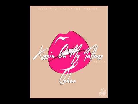Oshea - Kissin On My Tattoos [Remix]