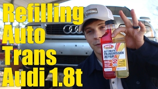 Putting Transmission Additive in an Audi (Audi 1.8t)