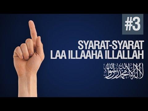 Syarat - Syarat LAA ILAAHA ILLALAH #3 - Ustadz Ahmad Zainuddin Al Banjary