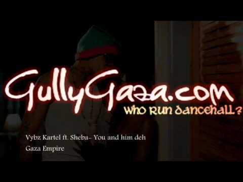 Vybz Kartel And Sheba - You And Him Deh video