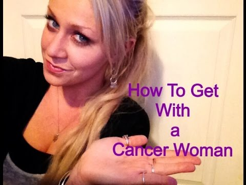 Cancer woman astrology dating tips