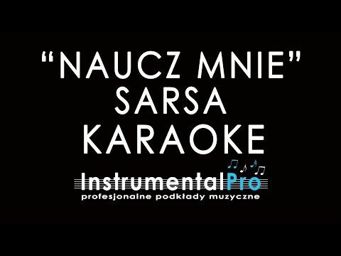 Naucz Mnie - Sarsa - Podkład - Karaoke - Instrumentalpro.pl