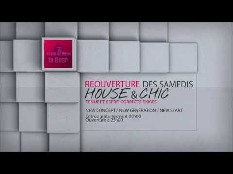 La Bush - Reouverture Des Samedis [Trailer]