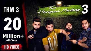 The Haryanvi Mashup 3 | Dj Song 2017 | Lokesh Gurjar | Gurmeet Bhadana | Desi King | Akki Kalyan