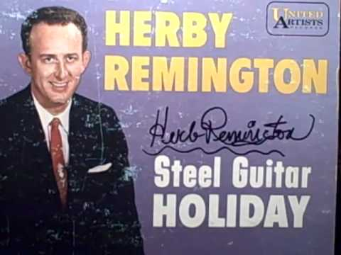 Herb Remington - Remington Ride written by Herb Remington released in 1961
