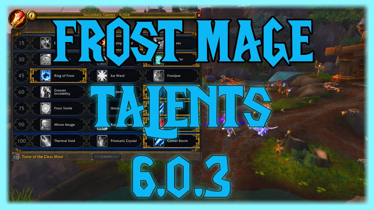 Frost mage talents 6 0 3 xaryu youtube