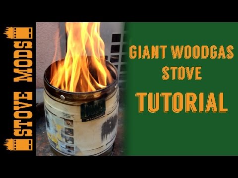 GIANT WOODGAS STOVE TUTORIAL BY STOVE MODS