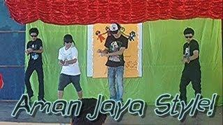 Aman Jaya Style!  (SMKAJ