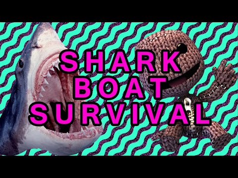 Little Big Planet: Shark Boat Survival (1/2)
