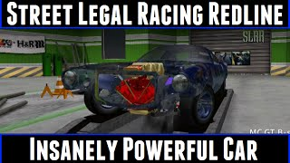 Street Legal Racing Redline Insanely Powerful Car