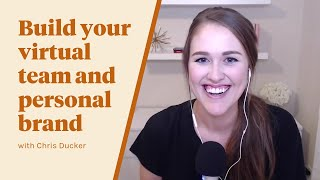 TFS 050: Build Your Virtual Team and Personal Brand with Chris Ducker