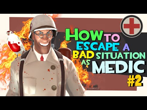 TF2: How to escape a bad situation as medic #2 [Epic GamePlay]