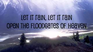 Let it rain by Michael W. Smith