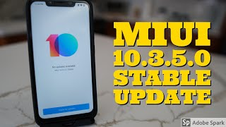 Pocophone F1- Stable Update - MIUI 10.3.5.0 Review