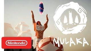 Mulaka Launch Trailer - Nintendo Switch