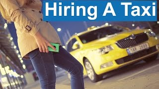 English Conversation: Hiring A Taxi