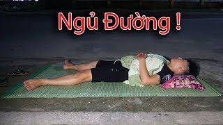 NTN - Thử Thách Ngủ Ngoài Đường ( Challenge sleep on the streets )