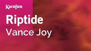 download lagu Karaoke Riptide - Vance Joy * gratis