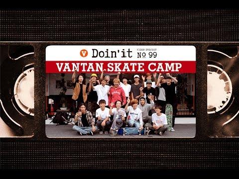 VANTAN SKATE CAMP [VHSMAG]