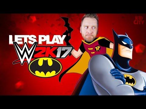 Let's Play WWE 2K17! Tag Team KIDCITY vs Batman & Robin DC Super Heroes