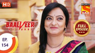 Baalveer Returns - Ep 154 - Full Episode - 24th July 2020