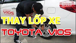 Cách thay lốp xe Toyota Vios 2018 - [ HDSD #6 ]   Toyota Sài Gòn