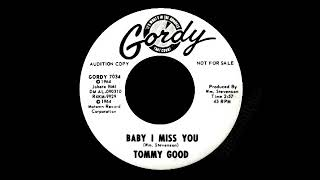 Tommy Good - Baby I Miss You