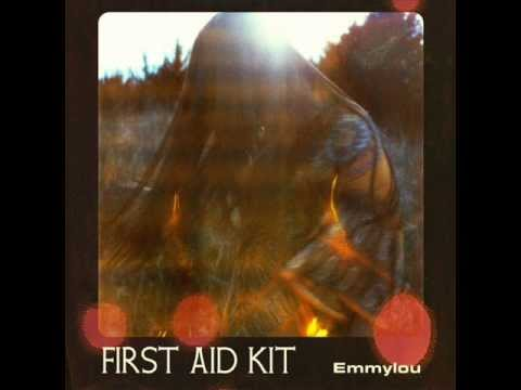 First Aid Kit - I Just Needed A Friend