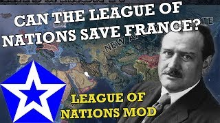 Hearts of Iron 4: CAN THE LEAGUE OF NATIONS SAVE FRANCE?